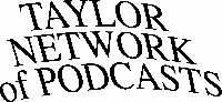 taylornetworkofpodcasts words (200x92)